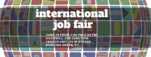 International Job Fair - Everyone Welcome @ Goodwill Industries of KY Center for Education and Employment | Bowling Green | Kentucky | United States