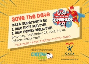CASA SuperHero Run/Walk @ Ephram White Park |  |  |