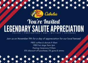 Legendary Salute /Hometown Hero Event- Cabela's @ Cabela's |  |  |