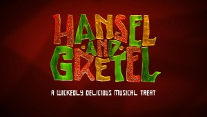 Auditions for Hansel & Gretel, a Wickedly Delicious Musical Treat @ The Plaza Theatre |  |  |