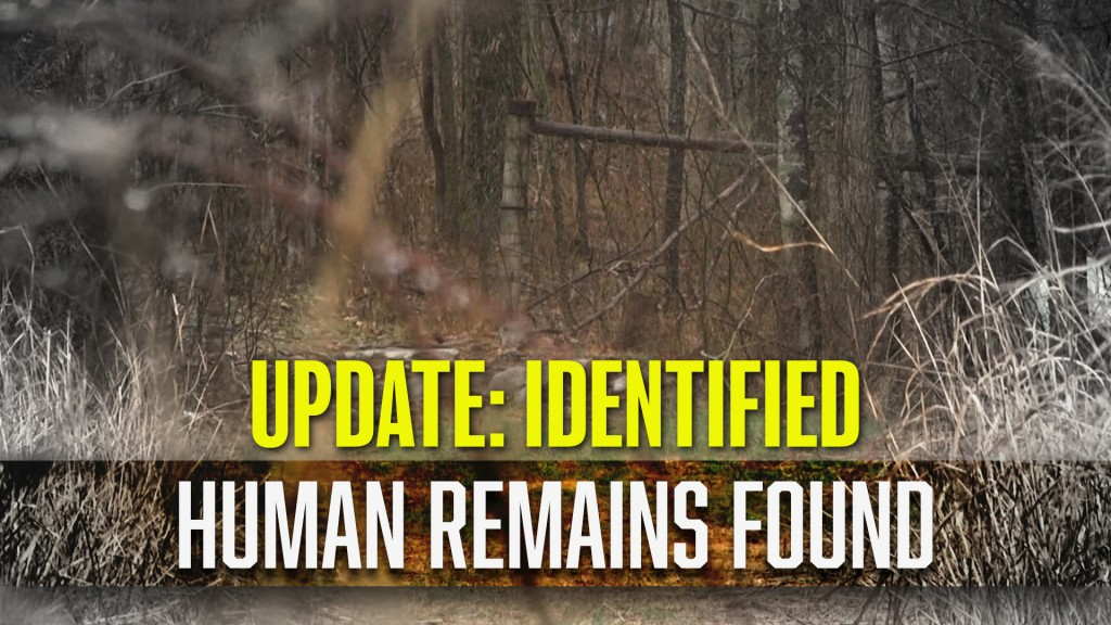 Human Remains Found Update
