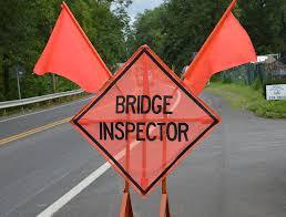 Bridge Inspection Sign