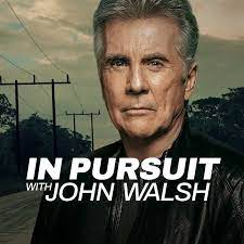Pursuit With John Walsh