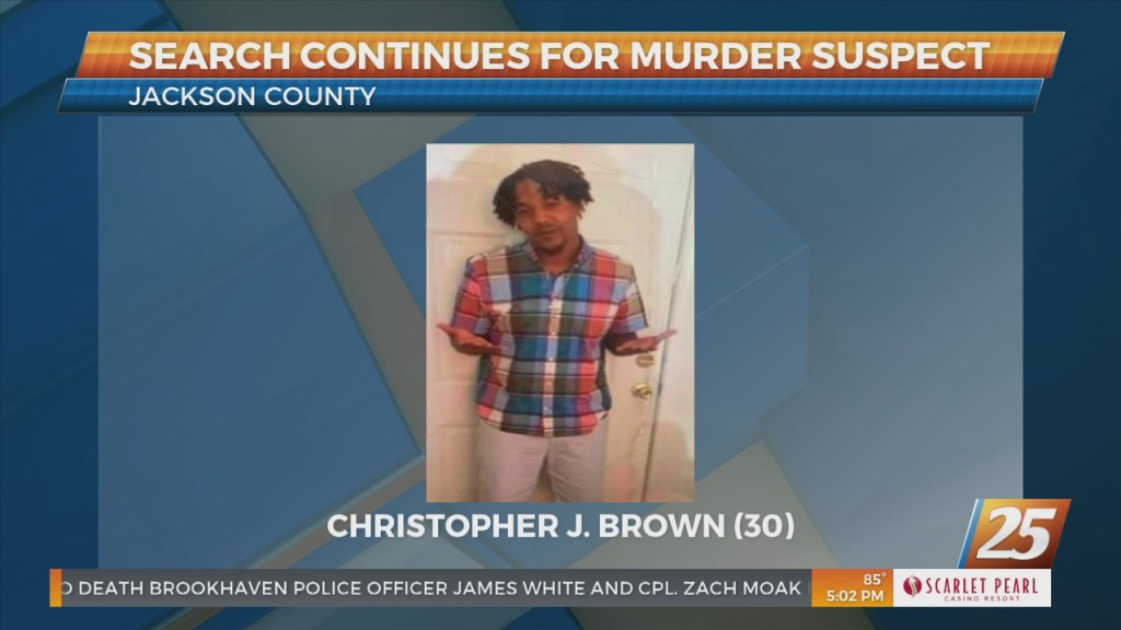 Search Continues For Jackson County Murder Suspect Christopher J. Brown