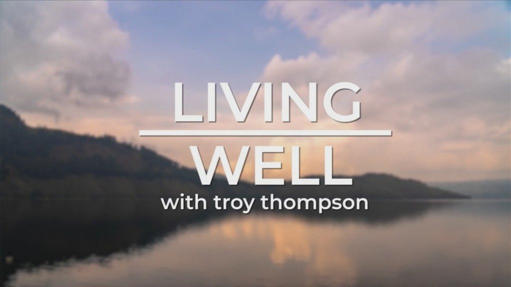 Living Well With Troy Thompson