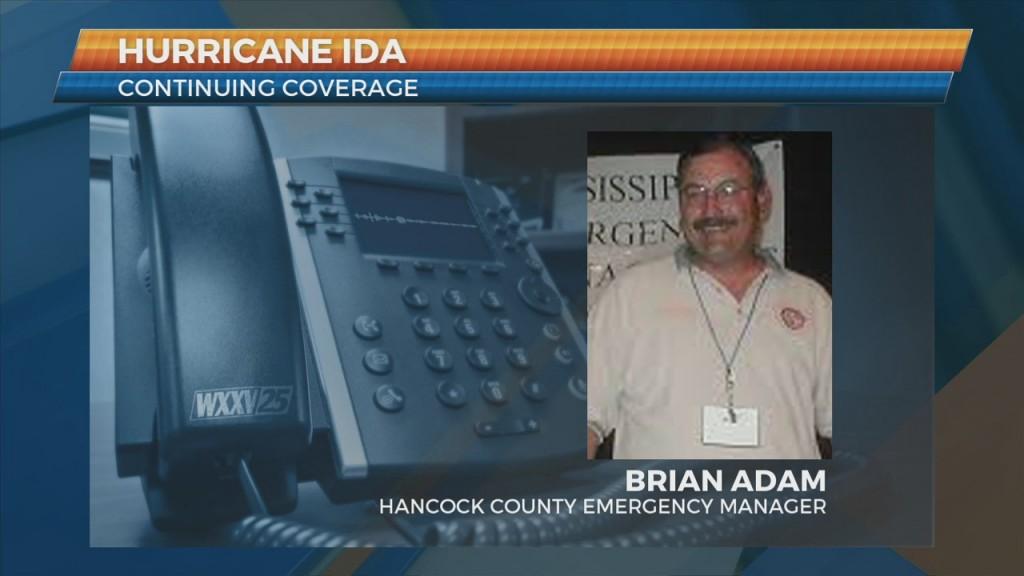 Hancock County Ema Director Brian Adam Discusses Hurricane Ida Impacts