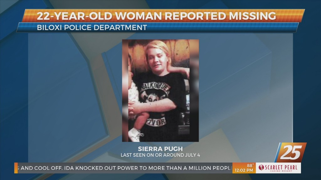 Biloxi Pd Searching For Missing 22 Year Old Sierra Pugh