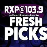 RXP's Fresh Picks