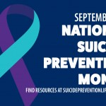 National Suicide Prevention Month   September 2020