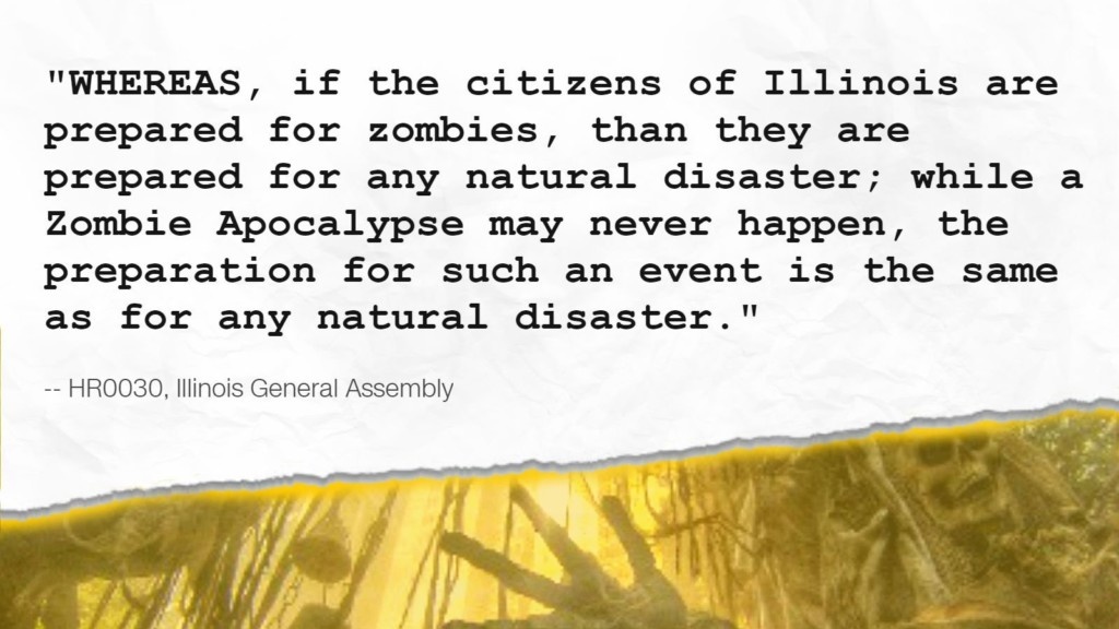 Being prepared for zombies is now a real thing in Illinois