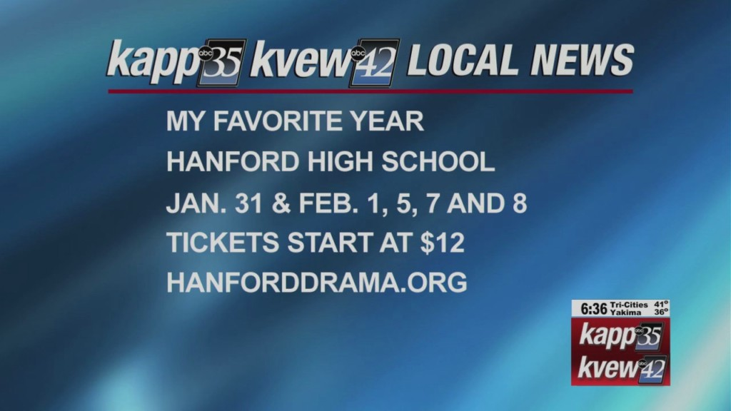 "Hanford High presents ""My Favorite Year"""