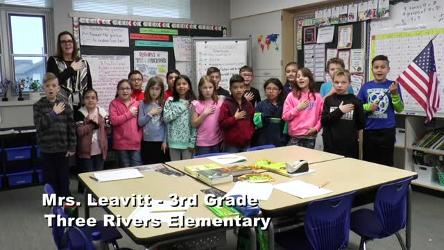 Raise The Flag Mrs. Leavitt's 3rd Grade Three Rivers Elementary