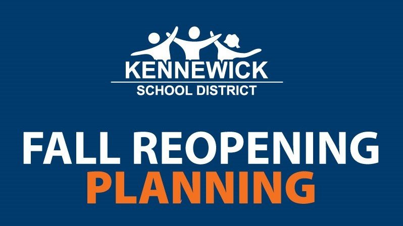 Kennewick School District Fall Reopening Planning