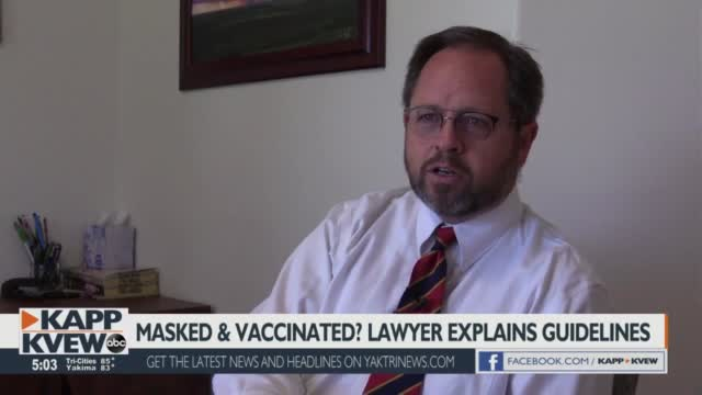 Masked And Vaccinated? Kennewick Lawyer Explains What Businesses Can And Can't Do