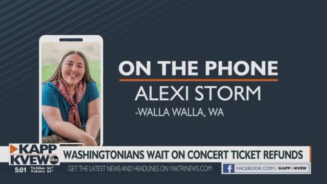 Walla Walla Woman Among Many Who Wait For Concert Ticket Refunds